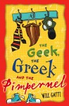 The Geek, the Greek and the Pimpernel